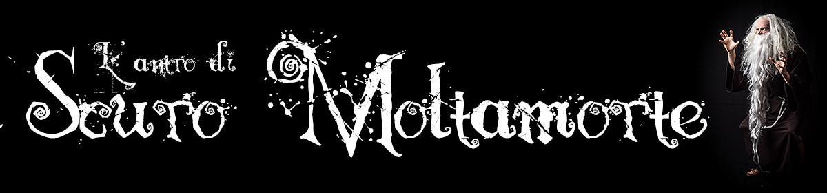L'antro di Scuro Moltamorte
